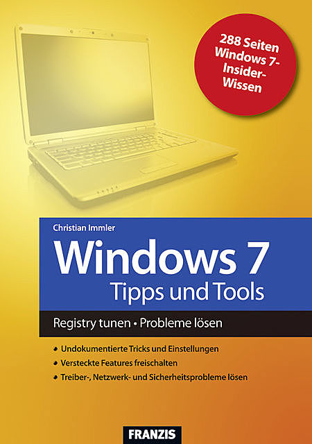 Windows 7 Tipps und Tools, Christian Immler