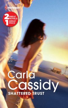 Shattered Trust, Carla Cassidy