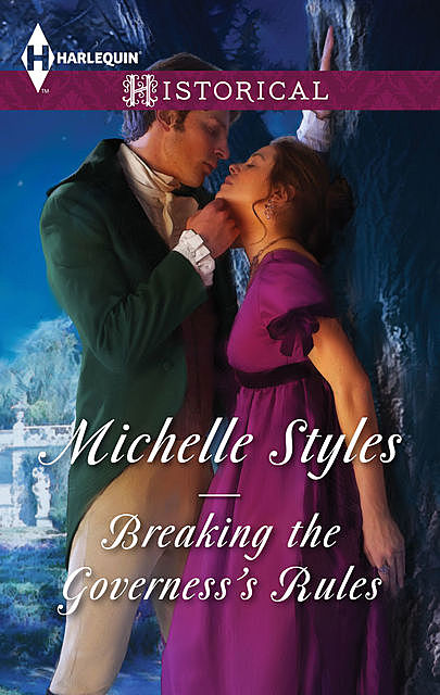 Breaking the Governess's Rules, Michelle Styles