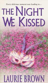 The Night We Kissed, Laurie Brown