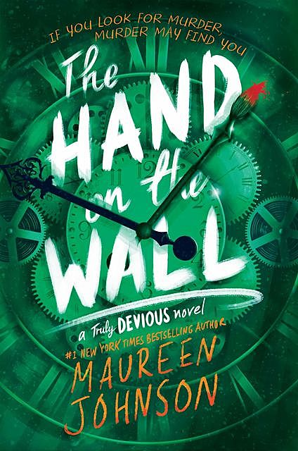 The Hand on the Wall, Maureen Johnson