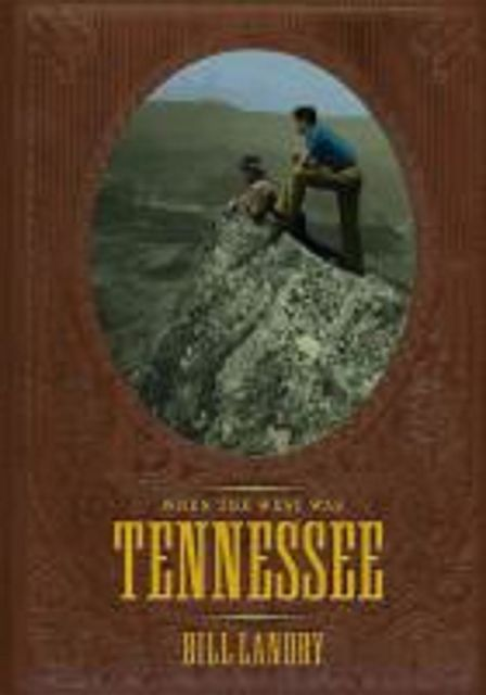 When The West Was Tennessee, WILLIAM ANTHONY LANDRY
