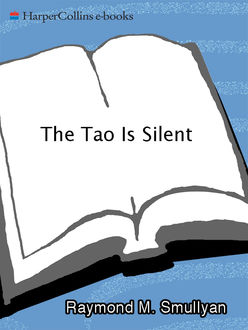 The Tao Is Silent, Raymond M.Smullyan