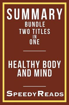 Summary Bundle Two Titles in One – Healthy Body and Mind – Includes Westover's Educated and Pomroy's Metabolism Revolution, SpeedyReads