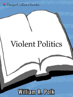 Violent Politics, William R. Polk