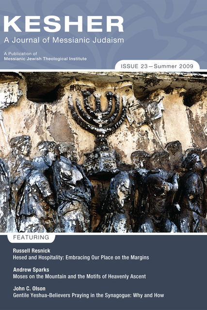 Kesher: A Journal of Messianic Judaism, Andrew D. Sparks