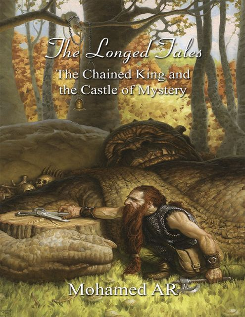 The Longed Tales: The Chained King and the Castle of Mystery, Mohamed AR