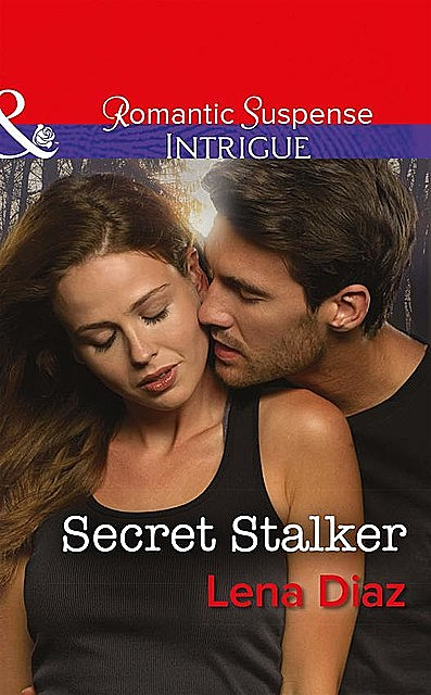 Secret Stalker, Lena Diaz
