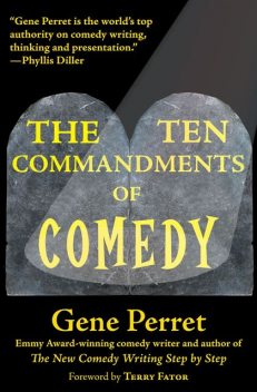The Ten Commandments of Comedy, Gene Perret