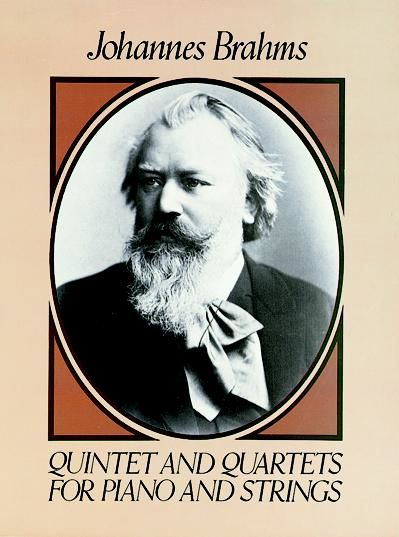 Quintet and Quartets for Piano and Strings, Johannes Brahms