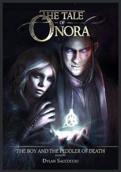 The Tale of Onora, Dylan Saccoccio