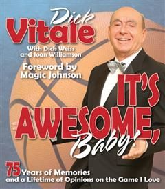 It's Awesome, Baby, Dick Vitale