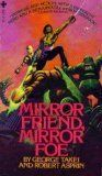 Mirror Friend, Mirror Foe, Robert Asprin, George Takei