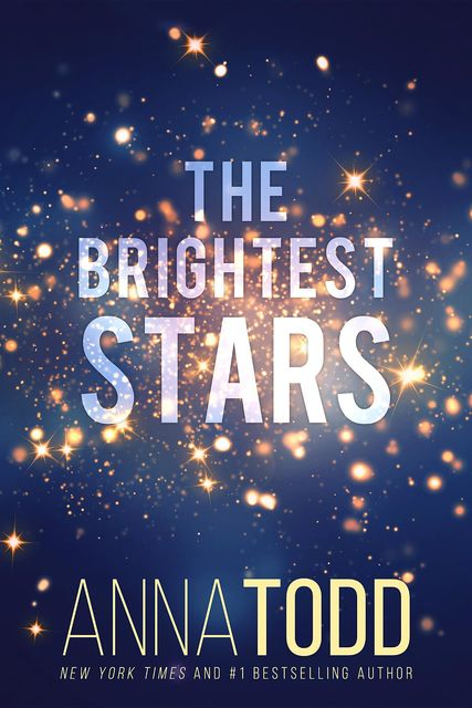 The Brightest Stars, Anna Todd