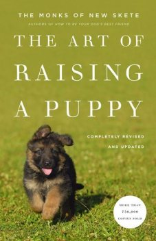 The Art of Raising a Puppy (Revised Edition), Monks of New Skete
