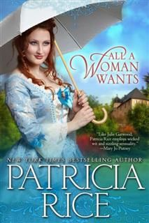 All A Woman Wants, Patricia Rice