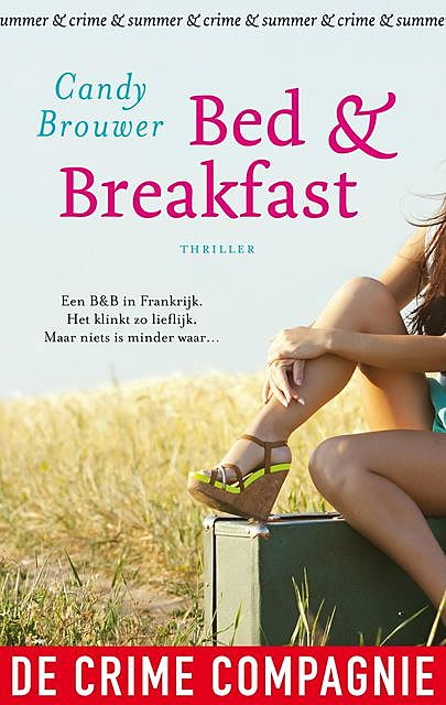 Bed & Breakfast, Candy Brouwer