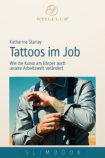 Tattoos im Job, Katharina Starlay