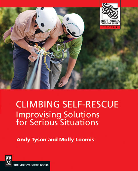 Climbing Self Rescue, Andy Tyson, Molly Loomis
