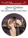The Frenchman's Love-Child, Lynne Graham