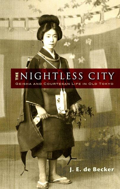 The Nightless City, J.E.de Becker