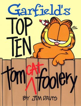 Garfield's Top Ten Tom(cat) Foolery, Jim Davis