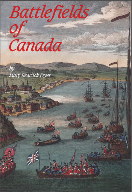 Battlefields of Canada, Mary Beacock Fryer