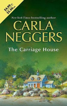 The Carriage House, Carla Neggers