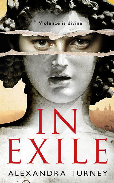 In Exile, Alexandra Turney