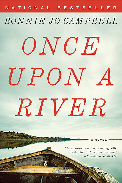 Once Upon a River, Bonnie Jo Campbell