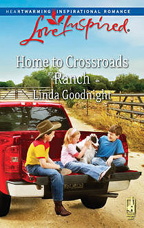 Home to Crossroads Ranch, Linda Goodnight
