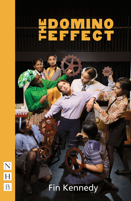The Domino Effect (NHB Modern Plays), Fin Kennedy