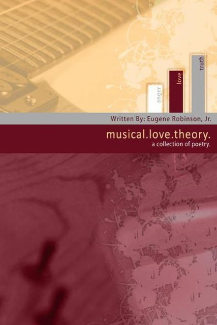 Musical-Love-Theory, J.R., Eugene Robinson