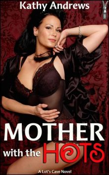 Mother With The Hots, Kathy Andrews