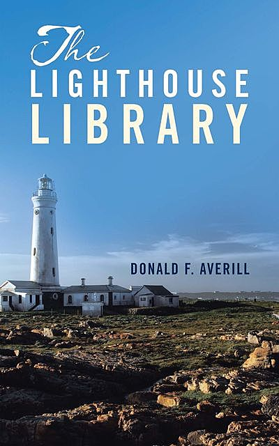 The Lighthouse Library, Donald F. Averill