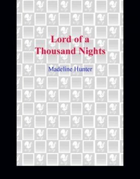 Lord of a Thousand Nights, Madeline Hunter