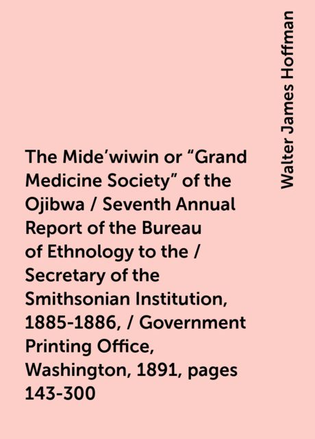 The Mide'wiwin or