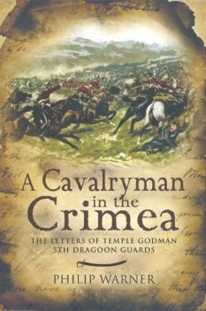 Letters Home From The Crimea, Phillip Warner