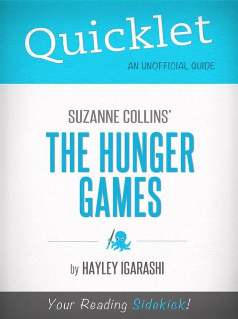 Quicklet on Suzanne Collins' The Hunger Games, Hayley Igarishi