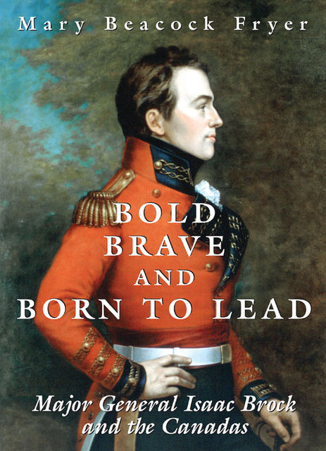 Bold, Brave, and Born to Lead, Mary Beacock Fryer