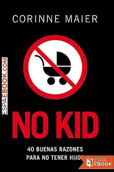 No kid, Corinne Maier
