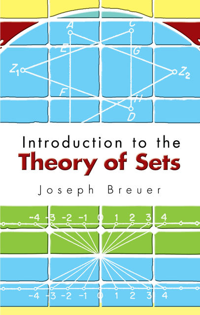 Introduction to the Theory of Sets, Joseph Breuer