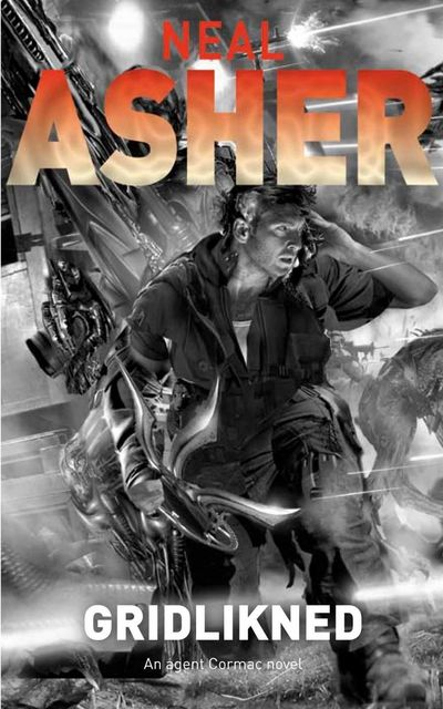 Book 1 – Gridlinked, Neal Asher