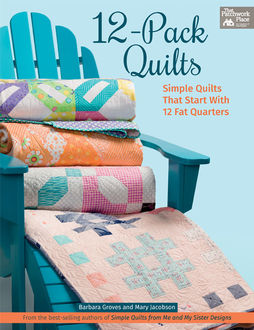 12-Pack Quilts, Barbara Groves, Mary Jacobson
