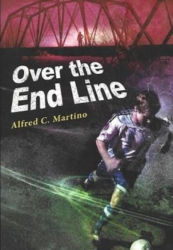 Over The End Line, Alfred C Martino