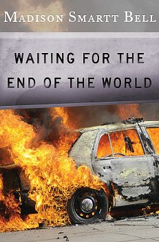 Waiting for the End of the World, Madison S Bell