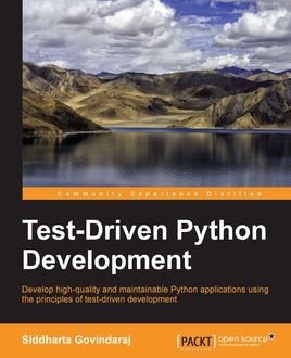 Test-Driven Python Development, Siddharta Govindaraj