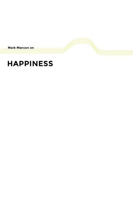 Happiness, Mark Manson