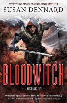 Bloodwitch (The Witchlands), Susan Dennard