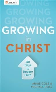 Growing in Christ, Arnie Cole
